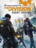 Tom Clancy's The Division: Agent Origins - 2016