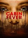 Cabin Fever - 2016