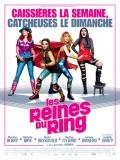 Les Reines Du Ring - 2013