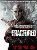 Fractured - 2013