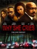 Why She Cries - 2015