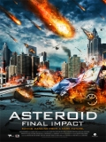 Asteroid: Final Impact - 2015