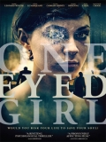 One Eyed Girl - 2014