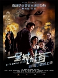 Chun Sing Gai Bei (City Under Siege) - 2010