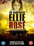 The Haunting Of Ellie Rose - 2015