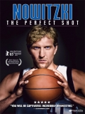 Nowitzki: The Perfect Shot - 2014