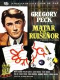 To Kill A Mockingbird (Matar A Un Ruiseñor) - 1962