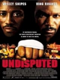 Undisputed (Contraataque) - 2002