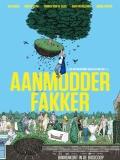 Aanmodderfakker (How To Avoid Everything) - 2014