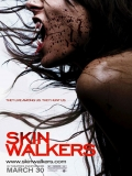 Skinwalkers: El Poder De La Sangre - 2006
