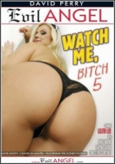 Watch Me Bitch 5 poster