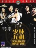 Los 5 Maestros De Shaolin - 1974