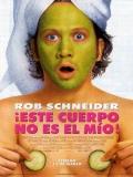 The Hot Chick (Este Cuerpo No Es Mío) - 2002