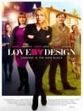 Love By Design (Un Amor De Diseño) - 2014