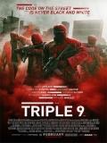 Triple 9 - 2016