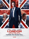 London Has Fallen (Londres Bajo Fuego) - 2016