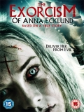 The Exorcism Of Anna Ecklund - 2016