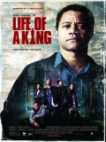 Life Of A King - 2013