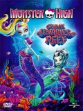Monster High: El Gran Arrecife Monstruoso - 2016