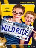 Mark And Russell's Wild Ride - 2015