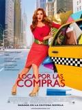 Confessions Of A Shopaholic (Loca Por Las Compras) - 2009