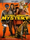Saturday Morning Mystery - 2012