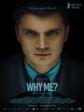 De Ce Eu? (Why Me?) - 2015