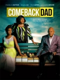 Comeback Dad - 2014