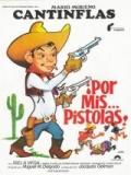 Por Mis Pistolas - 1968