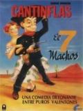 El Siete Machos - 1951