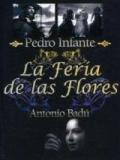 La Feria De Las Flores (El Valiente Valentín) - 1942