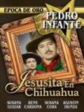 Jesusita En Chihuahua - 1942