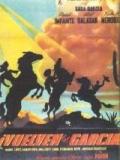 Vuelven Los García - 1947