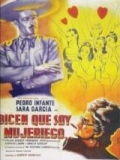 Dicen Que Soy Mujeriego - 1949