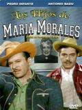 Los Hijos De María Morales - 1952