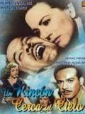 Un Rincón Cerca Del Cielo - 1952
