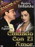 Cuidado Con El Amor - 1954