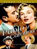 Pablo Y Carolina - 1957