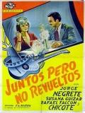 Juntos Pero No Revueltos - 1939