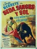 Seda, Sangre Y Sol - 1942