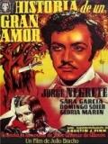 Historia De Un Gran Amor - 1942