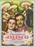 ¡Así Se Quiere En Jalisco! - 1942