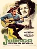Jalisco Canta En Sevilla - 1949