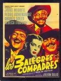 Los Tres Alegres Compadres - 1952