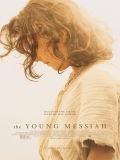 The Young Messiah (El Mesías) - 2016