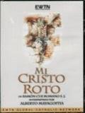 MI CRISTO ROTO - 2014