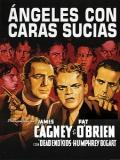 Ángeles Con Caras Sucias - 1938