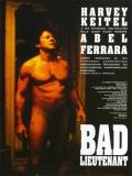 Bad Lieutenant (Un Maldito Policía) - 1992