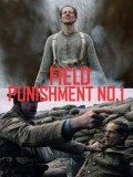 Field Punishment No.1 - 2014