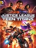 Justice League Vs. Teen Titans - 2016